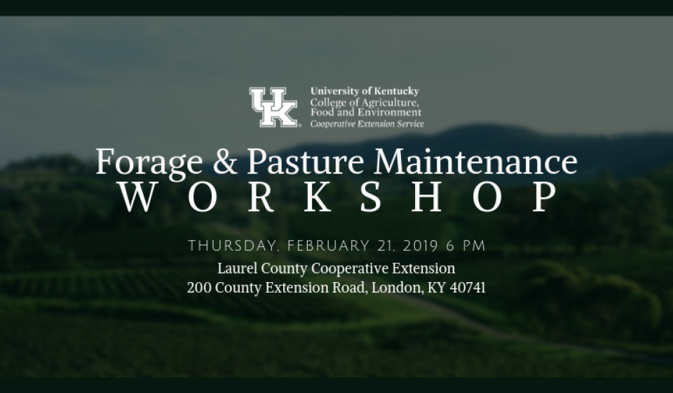 Thursday, February 21 | 6 PM | Laurel County Cooperative Extension