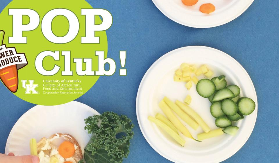 Join the POP Club today! Call (606) 864-4167